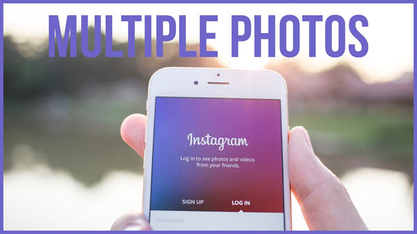 8 Best Tactics To Use Instagram Multiple-Image Posts