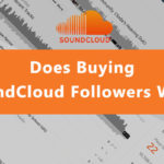Does Buying SoundCloud Followers Work?