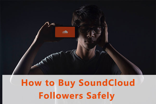 How to Buy SoundCloud Followers Safely