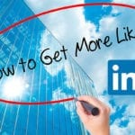 9 Ways to Get Guarantee More LinkedIn Likes